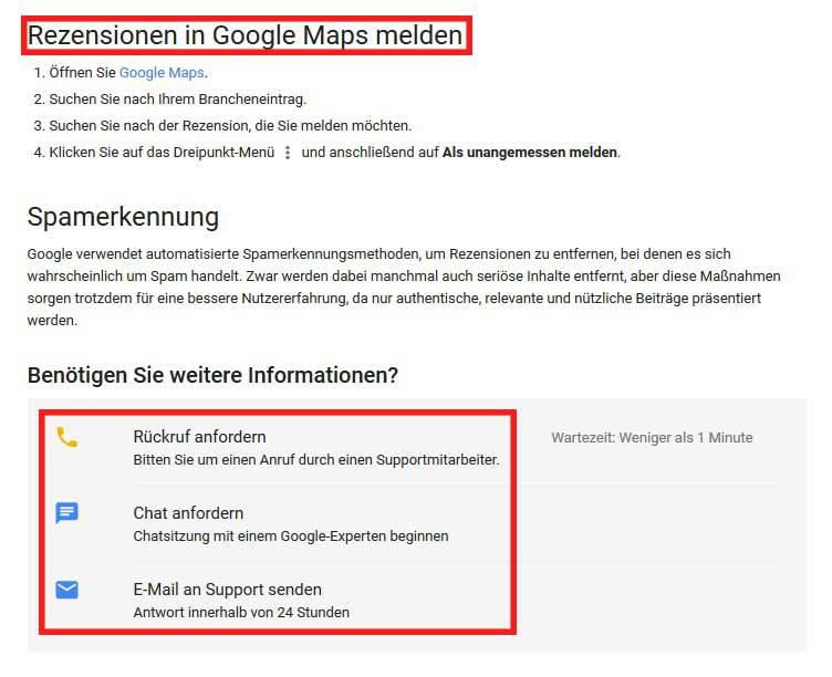 Um negative Google-Bewertungen als unangemessen zu melden bestehen verschiedene Möglichkeiten im der Kontaktaufnahme: via E-Mail, Chat oder Anruf